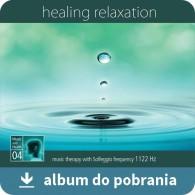 Healing Relaxation MP3 - Uzdrawiająca Relaksacja (RFM) online