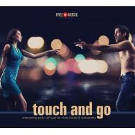 Touch and go - muzyka relaksacyjna bez opłat