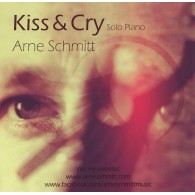Kiss and Cry - Solo Piano - Arne Schmitt