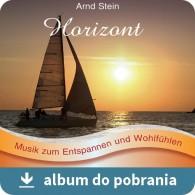 Horizont - Arnd Stein muzyka relaksacyjna bez opłat Zaiks MP3