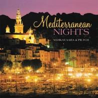 Mediterranean Nights - Śródziemnomorskie noce