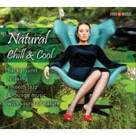 Natural Chill & Cool – Orzeźwiający smooth jazz w naturze (RFM)