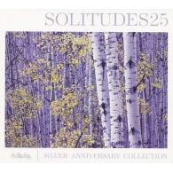 Solitudes 25 Silver Collection