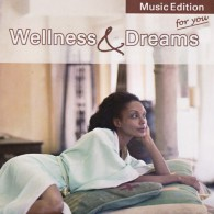 Wellness i marzenia - Wellness and Dreams