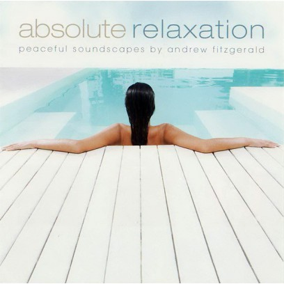 Absolute Relaxation - Relaks absolutny