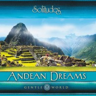 Andean Dreams - Andyjskie sny