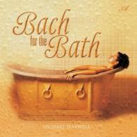 Bach for the Bath - Bach do kąpieli (RFM)