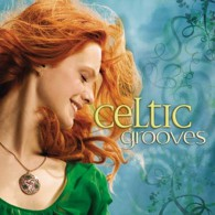 Celtic Grooves – Celtyckie doliny (RFM)