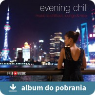 Evening Chill MP3 - Wieczorowy chillout (RFM) online